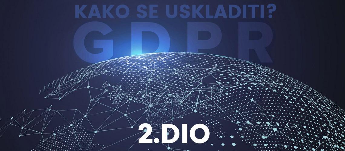 GDPR – kako se uskladiti  2. dio  9e9df68ae23